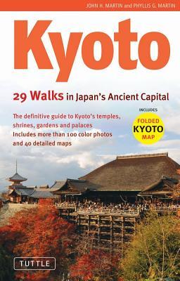 Kyoto By Martin, John H./ Martin, Phyllis G.